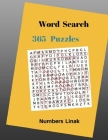 Word Search 365 Puzzles Word List Word Finds: 365 Words Word Search Puzzles Large Print Games Books Cover Image