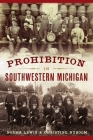 Prohibition in Southwestern Michigan (American Palate) Cover Image