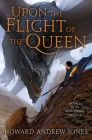 Upon the Flight of the Queen (The Ring-Sworn Trilogy #2) Cover Image