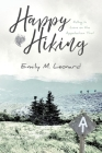 Happy Hiking: Falling in love on the Appalachian Trail Cover Image