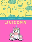 Unicorn coloring book for kids: Fantastic Unicorn coloring books for kids ages 4-8 years - Improve creative idea and Relaxing (Book2) Cover Image