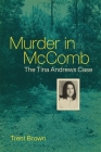 Murder in McComb: The Tina Andrews Case Cover Image