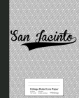College Ruled Line Paper: SAN JACINTO Notebook Cover Image