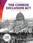 The Chinese Exclusion ACT and Its Relevance Today Cover Image