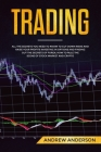 Trading: All the secrets you need to know to cut down risks and raise your profits investing in options and finding out the sec Cover Image