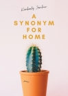 A Synonym For Home Cover Image