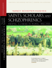 Saints, Scholars, and Schizophrenics: Mental Illness in Rural Ireland, Twentieth Anniversary Edition, Updated and Expanded Cover Image