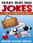 Crazy and Silly jokes for 7 years old kids: a don't laugh challenge that every 7 y.o. can't resist Cover Image