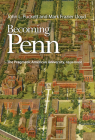 Becoming Penn: The Pragmatic American University, 1950-2000 Cover Image