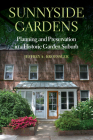 Sunnyside Gardens: Planning and Preservation in a Historic Garden Suburb Cover Image