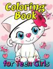 Coloring Book for Teen Girls: Coloring Book Easy, Fun, Beautiful Coloring Pages Cover Image