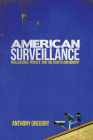 American Surveillance: Intelligence, Privacy, and the Fourth Amendment Cover Image
