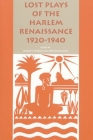 Lost Plays of the Harlem Renaissance, 1920-1940 (African American Life) Cover Image