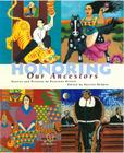 Honoring Our Ancestors: Stories and Pictures by Fourteen Artists Cover Image