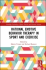 Rational Emotive Behavior Therapy in Sport and Exercise (Routledge Psychology of Sport) Cover Image
