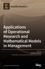 Applications of Operational Research and Mathematical Models in Management Cover Image
