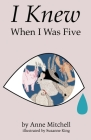 I Knew When I Was Five Cover Image