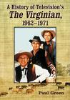 A History of Television's the Virginian, 1962-1971 Cover Image