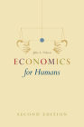 Economics for Humans, Second Edition Cover Image