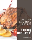 Oh Dear! 365 Yummy Holiday and Event Recipes: More Than a Yummy Holiday and Event Cookbook Cover Image