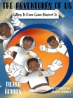 The Adventures of Us: Getting to Know Guion Bluford Jr. Cover Image
