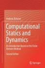 Computational Statics and Dynamics: An Introduction Based on the Finite Element Method Cover Image