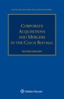 Corporate Acquisitions and Mergers in the Czech Republic Cover Image