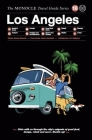 Los Angeles: The Monocle Travel Guide Series Cover Image