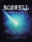 Roswell: The Chronological Pictorial Cover Image