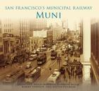 San Francisco's Municipal Railway: Muni Cover Image