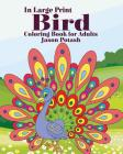 Bird Coloring Book for Adults ( In Large Print) Cover Image