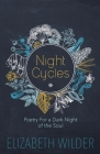 Night Cycles: Poetry for a Dark Night of the Soul Cover Image