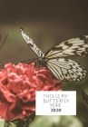 This Is My Butterfly Year: Diary 2020 Cover Image