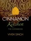 Cinnamon Kitchen: The Cookbook Cover Image