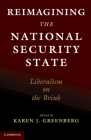 Reimagining the National Security State: Liberalism on the Brink Cover Image