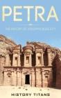 Petra: The History of Jordan's Rose City Cover Image