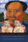 Governing China's Population: From Leninist to Neoliberal Biopolitics Cover Image
