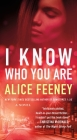 I Know Who You Are: A Novel Cover Image