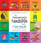 The Kindergartener's Handbook: Bilingual (English / Filipino) (Inglés / Pilipino) ABC's, Vowels, Math, Shapes, Colors, Time, Senses, Rhymes, Science, Cover Image