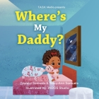 Where's My Daddy? Cover Image