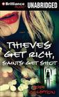 Thieves Get Rich, Saints Get Shot Cover Image