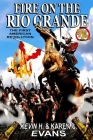 Fire on the Rio Grande (Ring of Fire #9) Cover Image