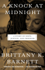 A Knock at Midnight: A Story of Hope, Justice, and Freedom Cover Image