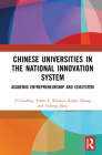 Chinese Universities in the National Innovation System: Academic Entrepreneurship and Ecosystem Cover Image