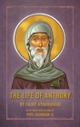 The Life of Anthony: With Contemplations by Pope Shenouda III Cover Image