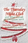 The Thursday Night Club and Other Stories of Christmas Spirit Cover Image