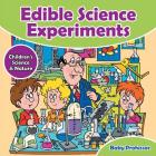 Edible Science Experiments - Children's Science & Nature Cover Image