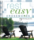 Rest Easy Crosswords: 72 Relaxing Puzzles Cover Image
