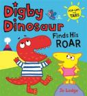 Digby Dinosaur: Digby Dinosaur Finds His Roar Cover Image