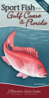 Sport Fish of the Gulf Coast & Florida: Your Way to Easily Identify Sport Fish (Adventure Quick Guides) Cover Image